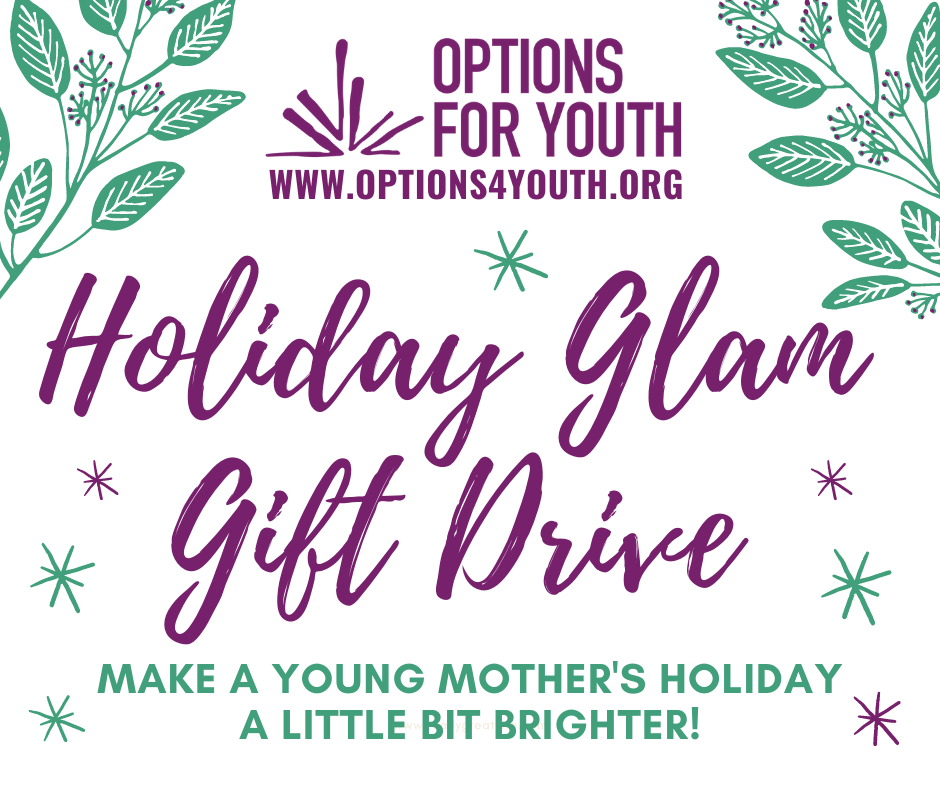 Holiday Glam Gift Drive for Teen Mothers!